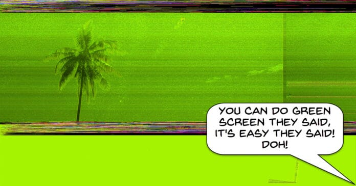 Humorous image pf a very bad green screen effect and the user complaining about it being hard.