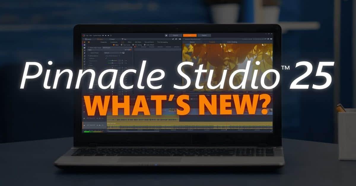 Pinnacle Studio 25 what's new banner.